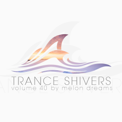VA - Trance Shivers Volume 40 (2015)