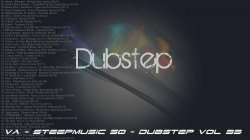 VA - SteepMusic 50 - Dubstep Vol 33 (2015)