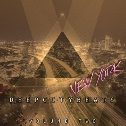 VA - Deep City Beats - New York, Vol. 2 (Awesome Electronic Dance Music) (2015)