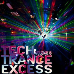 VA - Tech Trance Excess, Vol.6 (Best Selection of Tech Trance) (2015)