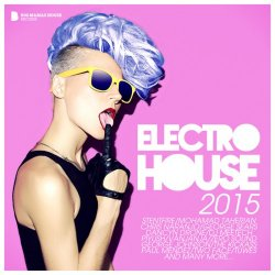 VA - Electro House 2015 (Deluxe Version) (2015)