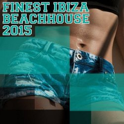 VA - Finest Ibiza Beachhouse (2015)
