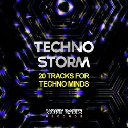 VA - Techno Storm (20 Tracks for Techno Minds) (2015)