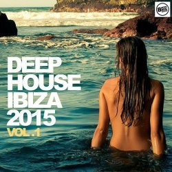 VA - Deep House Ibiza 2015 Vol 1 (2015)