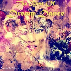 VA - The Best Of Dream Dance (1996-2000) [Compiled by Zebyte] (2015)