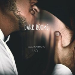 VA - Dark Rooms - Selection Erotic, Vol. 1 (2015)