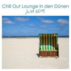 VA - Chill Out Lounge In Den Dunen (2015)