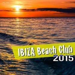 VA - Ibiza Beach Club (2015)