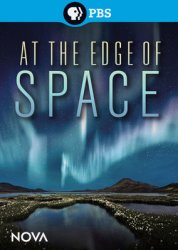 �� ������� � �������� / Nova: At the Edge of Space (2013)