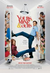 Твои, мои и наши / Yours, Mine and Ours (2005)