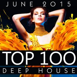 VA - Top 100 Deep House [June 2015] (2015)