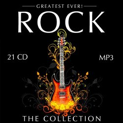 VA - Greatest Ever! Rock: The Collection (21CD) (2008-2015)