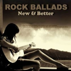 VA - Rock Ballads - New & Better (2015)