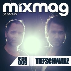 VA - Mixmag Germany Episode 009: Tiefschwarz (2015)