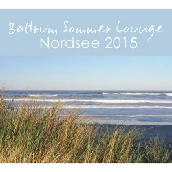 VA - Baltrum Sommer Lounge Nordsee (2015)