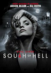 К югу от ада / South of Hell (1 сезон 2015)