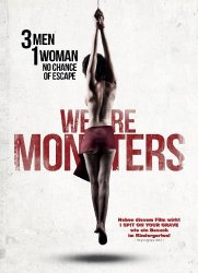 Мы уроды / We Are Monsters (2015)
