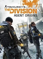 Том Клэнси Подразделение: Начальный Агент / Tom Clancy's the Division: Agent Origins (2016)
