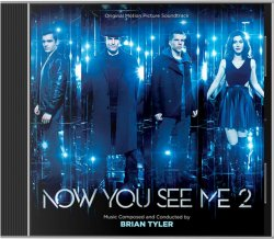 Brian Tyler – Now You See Me 2 (OST) (2016)