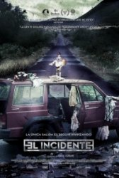 Инцидент / El Incidente (2014)