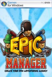 Epic Manager - Create Your Own Adventuring Agency!