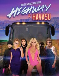 Шоссе на озеро Хавасу / Highway to Havasu (2017)