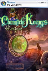 Chronicle Keepers: The Dreaming Garden / Хранители Летописей: Сад мечтаний