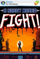 A Robot Named Fight!