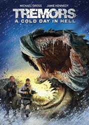 Дрожь земли 6 / Tremors: A Cold Day in Hell (2018)